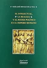 El intelectural, la realeza y el poder político en el Imperio romano