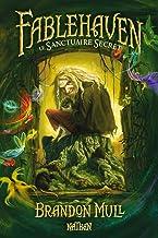 Fablehaven 1: Le Sanctuaire secret (1) (French Edition)