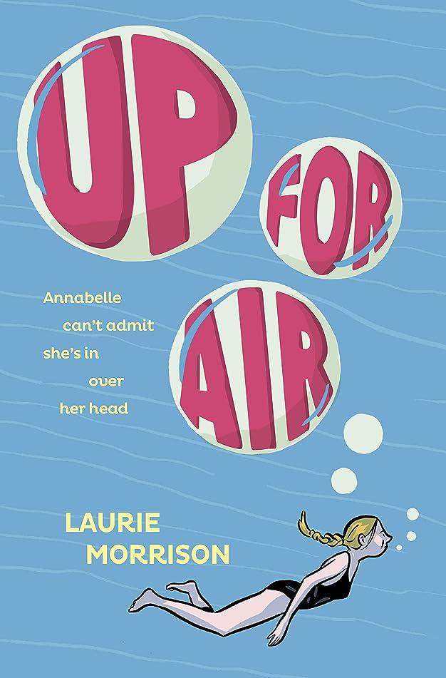 ほとんどないシステムおとこUp for Air (English Edition)