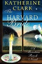The Harvard Bride: A Mountain Brook Novel (Story River Books)