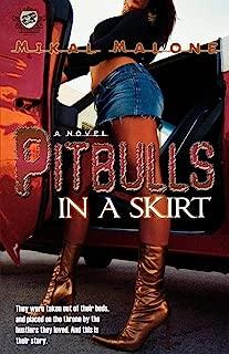 Pitbulls In A Skirt (The Cartel Publications Presents)