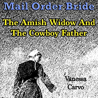 Mail Order Bride: The Amish Widow and the Cowboy Father cover art