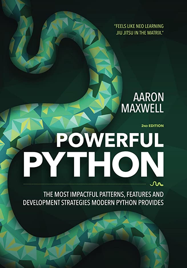仕える進化破滅的なPowerful Python: The Most Impactful Patterns, Features and Development Strategies Modern Python Provides (English Edition)