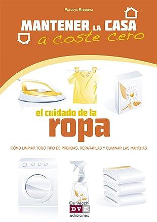 El cuidado de la ropa (Spanish Edition)