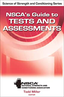 NSCA's Guide to Tests and Assessments (NSCA Science of Strength & Conditioning)