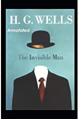 The Invisible Man Annotated Kindle Edition