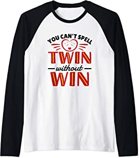 You Can't Spell Twin Without Win - Twin Raglan Baseball Tee