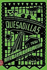 [Quesadillas] (By: Juan Pablo Villalobos) [published: February, 2014] Paperback
