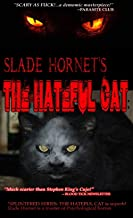 THE HATEFUL CAT (by SLADE HORNET): Splintered Series