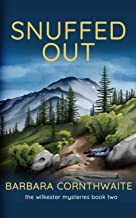 Snuffed Out (Wilkester Mysteries)