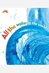 All the Water in the World Kindle Edition