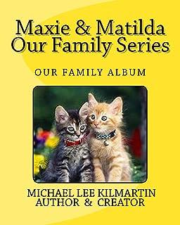 Maxie & Matilda Our Family Series: Our Family Album