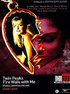 Twin Peaks-Fuoco Cammina Con Me
