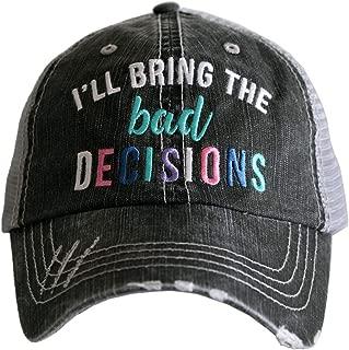 KATYDID I'll Bring The Bad Decisions Women's Distressed Trucker Hat