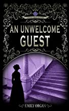 An Unwelcome Guest (Penny Green Victorian Mystery Series)