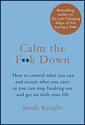 Calm the F**k Down (A No F*cks Given Guide) (English Edition)