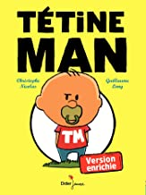 Tetine Man - Version Augmentee (Hors collection)
