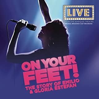 On Your Feet Original Broadway Cast Recording