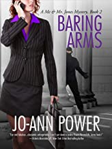 BARING ARMS (Me and Mr. Jones Mystery series Book 2)