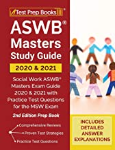 ASWB Masters Study Guide 2020 and 2021: Social Work ASWB Masters Exam Guide 2020 and 2021 with Practice Test Questions for the MSW Exam [2nd Edition Prep Book]
