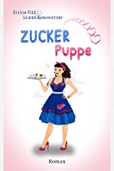 Zuckerpuppe (Gefühls-Turbulenzen 2) Kindle Ausgabe