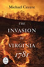 The Invasion of Virginia, 1781 (Journal of the American Revolution Books)