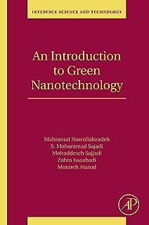 An Introduction to Green Nanotechnology (ISSN Book 28)
