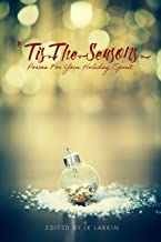 'Tis The Seasons: Poems For Your Holiday Spirit (The Red Penguin Collection)