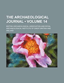 The Archaeological Journal (Volume 14)