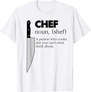 Chef A Person Who Can Cook Stuff You Even Cant Funny tshirt