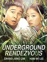 Underground Rendezvous