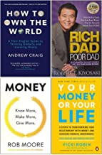 How to Own the World, Rich Dad Poor Dad, Money Know More Make More Give More, Your Money or Your Life 4 Books Collection Set