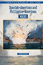 Encyclopedia of the Spanish-American and Philippine-American Wars