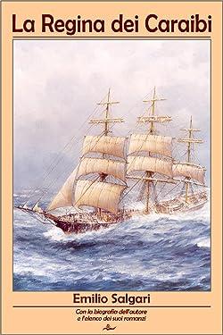 La Regina dei Caraibi (I Corsari delle Antille Vol. 2) (Italian Edition)