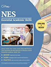 NES Essential Academic Skills Study Guide 2019-2020: Exam Prep and Practice Test Questions for the National Evaluation Series Essential Academic Skills Test