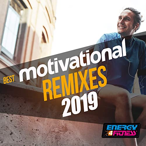 Best Motivational Remixes 2019 by Various artists on Amazon Music