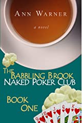 The Babbling Brook Naked Poker Club - Book One (The Babbling Brook Naked Poker Club Series 1) Kindle Edition