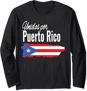 Puerto Rico Se Levanta T-shirt - Unidos Por Puerto Rico Long Sleeve T-Shirt