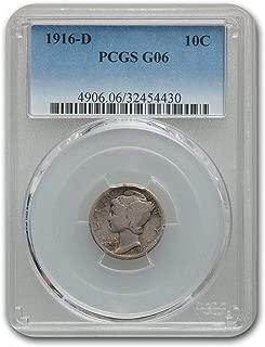 1916 D Mercury Dime Good-6 PCGS Dime G-6 PCGS
