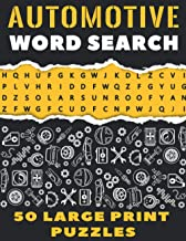 Automotive Word Search 50 Large Print Puzzles: The Best Gift For Mechanic, Engineer and Car Detailer