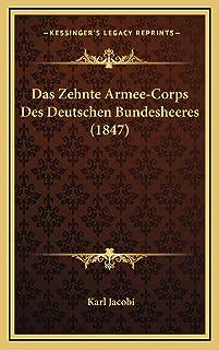 Das Zehnte Armee-Corps Des Deutschen Bundesheeres (1847)
