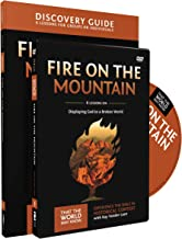 Fire on the Mountain Discovery Guide with DVD: Displaying God to a Broken World (That the World May Know)