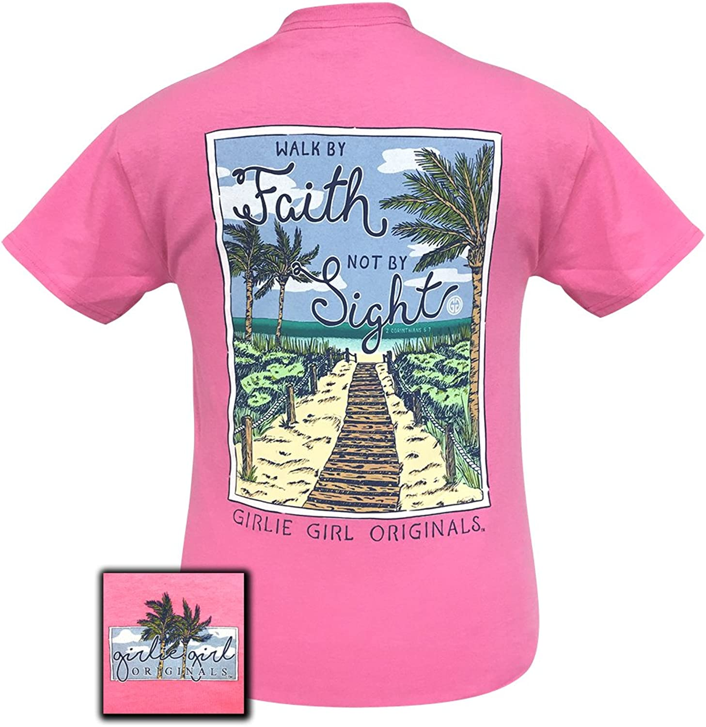 Girlie Girls Walk by Faith Not Be Sight Preppy Short Sleeve TShirt