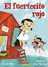 El fuertecito rojo (The Little Red Fort) (Spanish Edition)