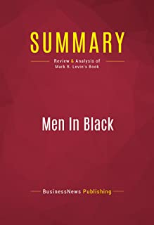 Summary: Men In Black: Review and Analysis of Mark R. Levin's Book