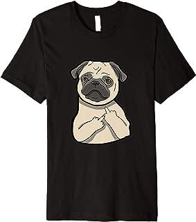 Pug Middle Finger Gesture Funny Pug Lover T-shirt