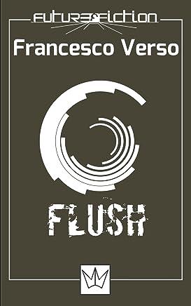 Flush (Future Fiction Vol. 9)