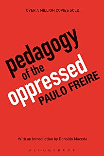 Pedagogy of the Oppressed: 30th Anniversary Edition (English Edition)