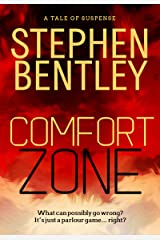 Comfort Zone: A Tale of Suspense Kindle Edition