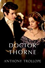 Doctor Thorne: (Annotated Edition)
